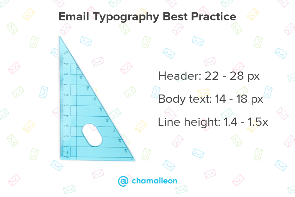 email typography best practices: header:22-28px, body text: 14-18px, line height 1.4-1.5px