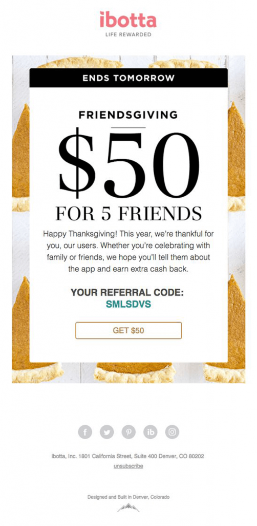 ibotta Friendsgiving email – Thanksgiving referral campaign email design sample