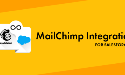 How a MailChimp Salesforce integration can optimize your Email Marketing Campaigns?