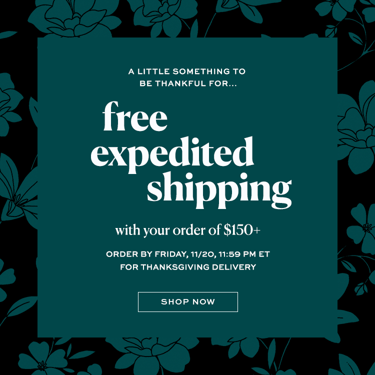 Your Thanksgiving Look + Free Two-Day Shipping