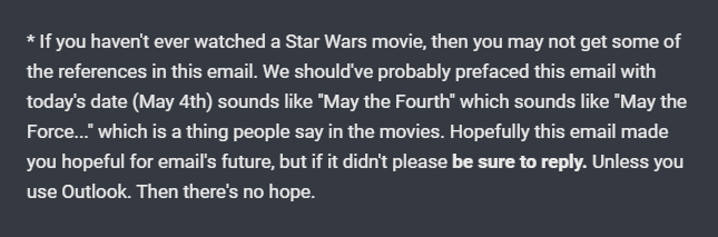 really good emails may the 4'th be with you